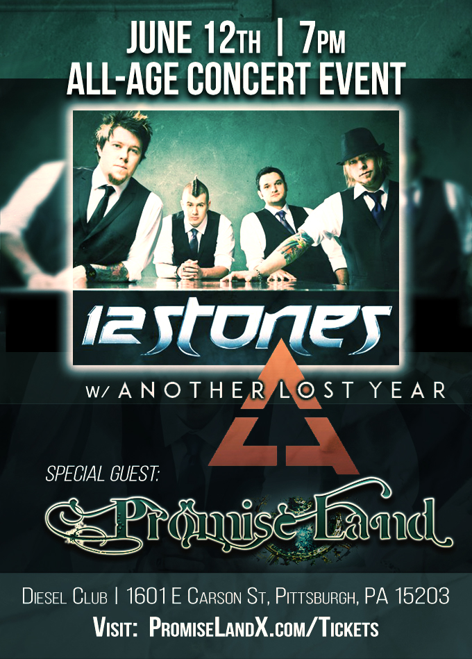 12 Stones and Promise Land - Concert Flyer - June 12th - Pittsburgh Diesel